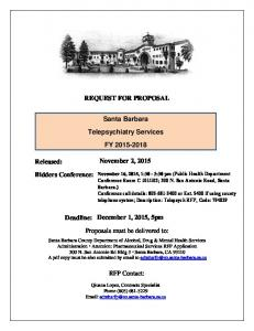 REQUEST FOR PROPOSAL. Santa Barbara. Telepsychiatry Services FY Proposals must be delivered to: RFP Contact: