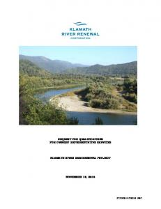 REQUEST FOR QUALIFICATIONS FOR OWNERS REPRESENTATIVE SERVICES KLAMATH RIVER DAM REMOVAL PROJECT NOVEMBER 18, 2016
