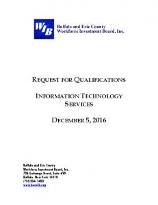 REQUEST FOR QUALIFICATIONS INFORMATION TECHNOLOGY SERVICES DECEMBER 5, 2016