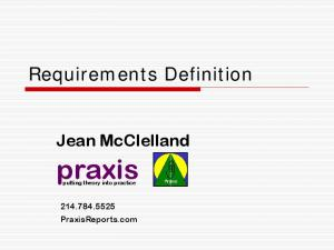 Requirements Definition. Jean McClelland. praxis. putting theory into practice PraxisReports.com