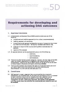 Requirements for developing and actioning DAG outcomes