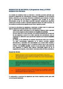 REQUISITOS DE MATRICULA (Asignaturas llave) y OTROS REQUISITOS PREVIOS