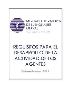 REQUISITOS PARA EL DESARROLLO DE LA ACTIVIDAD DE LOS AGENTES