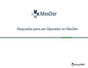 Requisitos para ser Operador en MexDer