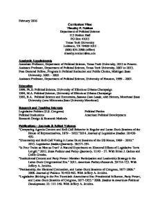 Research and Teaching Interests Legislative Politics (U.S. Congress) Political Institutions Research Design & Research Methods