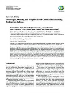 Research Article Overweight, Obesity, and Neighborhood Characteristics among Postpartum Latinas