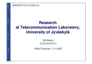 Research at Telecommunication Laboratory, University of Jyväskylä