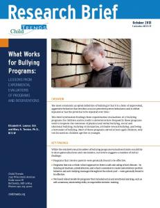 Research Brief. What Works for Bullying Programs: October 2013 Publication #
