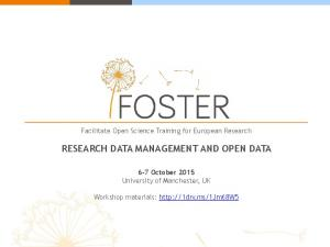 RESEARCH DATA MANAGEMENT AND OPEN DATA