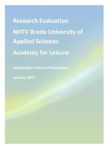 Research Evaluation NHTV Breda University of Applied Sciences Academy for Leisure. Independent External Evaluation