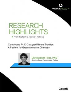 RESEARCH HIGHLIGHTS. Christopher Prier, PhD Resnick Prize Postdoctoral Fellow