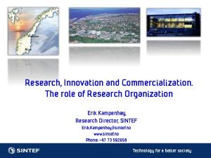 Research, Innovation and Commercialization. The role of Research Organization