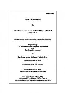 RESEARCH PAPER THE GENERAL INTELLECTUAL PROPERTY RIGHTS RESEARCH. Organized by The World Intellectual Property Organization And The Japan Government