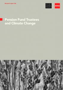 Research report 106. Pension Fund Trustees and Climate Change