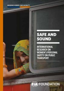 RESEARCH SERIES FAIR MOBILITY SAFE AND SOUND INTERNATIONAL RESEARCH ON WOMEN'S PERSONAL SAFETY ON PUBLIC TRANSPORT