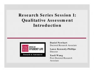 Research Series Session 1: Qualitative Assessment Introduction