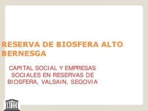 RESERVA DE BIOSFERA ALTO BERNESGA CAPITAL SOCIAL Y EMPRESAS SOCIALES EN RESERVAS DE BIOSFERA, VALSAIN, SEGOVIA