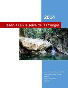 Reservas en la selva de las Yungas