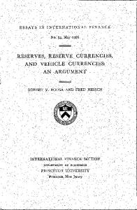 RESERVES, RESERVE CURRENCIES, AND VEHICLE CURRENCIES AN ARGUMENT