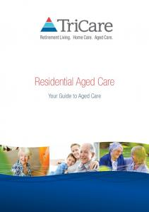 Residential Aged Care. Your Guide to Aged Care
