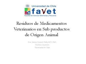 Residuos de Medicamentos Veterinarios en Sub productos de Origen Animal