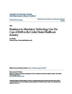 Resistance to Mandatory Technology Use-The Case of EMR in the United States Healthcare Industry