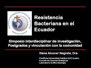 Resistencia Bacteriana en el Ecuador
