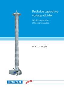 Resistive capacitive voltage divider