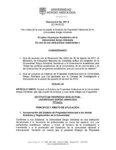 Resolución No. 051 A ( ) Por medio de la cual se expide el Estatuto de Propiedad Intelectual de la Universidad Sergio Arboleda