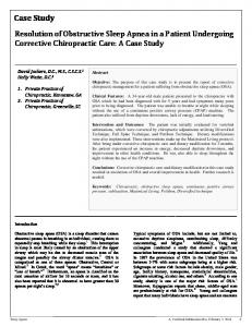 Resolution of Obstructive Sleep Apnea in a Patient Undergoing Corrective Chiropractic Care: A Case Study