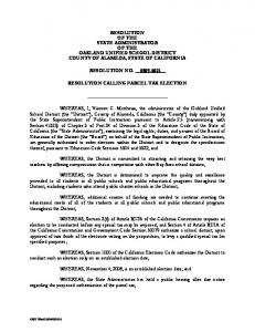 RESOLUTION OF THE STATE ADMINISTRATOR OF THE OAKLAND UNIFIED SCHOOL DISTRICT COUNTY OF ALAMEDA, STATE OF CALIFORNIA RESOLUTION NO
