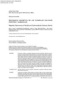 RESONANCIA MAGNÉTICA DE LAS GLÁNDULAS SALIVALES PARÓTIDA Y SUBMAXILAR. Magnetic Resonance of Parotid and Submandibular Salivary Glands