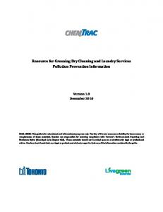 Resource for Greening Dry Cleaning and Laundry Services Pollution Prevention Information Version 1.0 December 2010