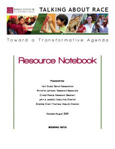 Resource Notebook. Prepared by: Tom Rudd, Senior Researcher. Annette Johnson, Research Associate. Cheryl Staats, Research Assistant