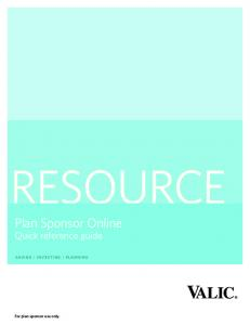 RESOURCE. Plan Sponsor Online Quick reference guide. saving : investing : planning. For plan sponsor use only