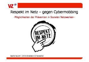 Respekt im Netz gegen Cybermobbing