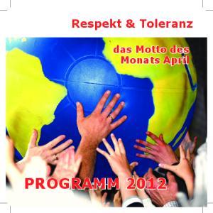 Respekt & Toleranz. das Motto des