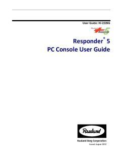 Responder 5 PC Console User Guide