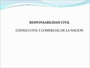 RESPONSABILIDAD CIVIL CODIGO CIVIL Y COMERCIAL DE LA NACION