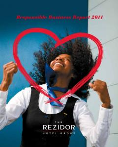 Responsible Business Report IResponsibility Report 2011 The Rezidor Hotel Group
