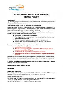 RESPONSIBLE SERVICE OF ALCOHOL HOUSE POLICY