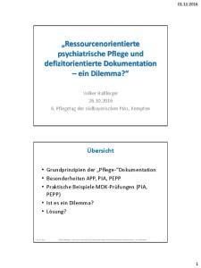 Ressourcenorientierte psychiatrische Pflege und defizitorientierte Dokumentation ein Dilemma?