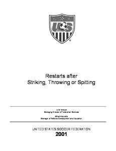Restarts after Striking, Throwing or Spitting