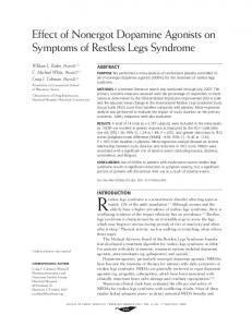 Restless legs syndrome is a sensorimotor disorder affecting approximately. Effect of Nonergot Dopamine Agonists on Symptoms of Restless Legs Syndrome