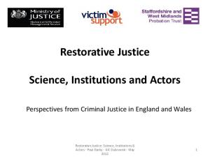 Restorative Justice Science, Institutions and Actors