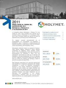 RESULTADOS AL CIERRE DEL EJERCICIO DEL 2011 Molibdenos y Metales S.A. 31 de Diciembre de 2011