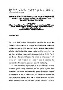 RESULTS OF THE VALIDATION OF THE PACTE TRANSLATION COMPETENCE MODEL: TRANSLATION PROJECT AND DYNAMIC TRANSLATION INDEX