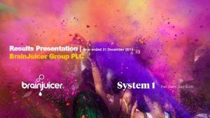 Results Presentation Year ended 31 December 2015 BrainJuicer Group PLC