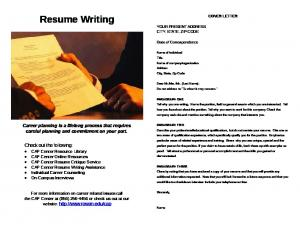 Resume Writing YOUR PRESENT ADDRESS CITY, STATE, ZIP CODE