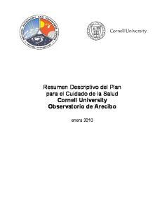 Resumen Descriptivo del Plan para el Cuidado de la Salud Cornell University Observatorio de Arecibo